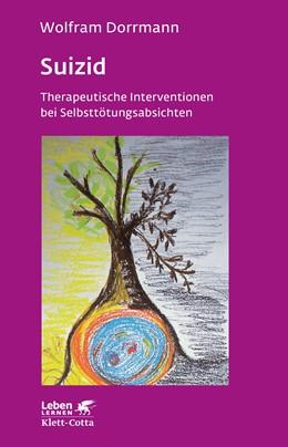 Abbildung von Dorrmann | Suizid | 9. aktualisierte Aufl. | 2018 | Therapeutische Interventionen ... | 74