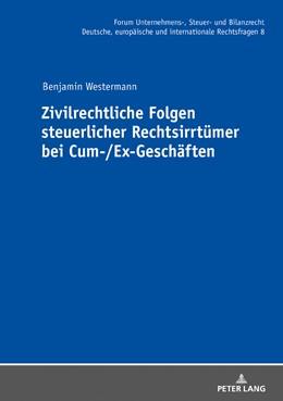 Abbildung von Westermann | Zivilrechtliche Folgen steuerlicher Rechtsirrtümer bei Cum-/Ex-Geschäften | 2018 | 8