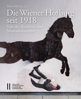Abbildung von Welzig | Die Wiener Hofburg seit 1918 | 1. Auflage | 2018 | 447 | beck-shop.de