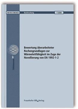 Abbildung von Zehfuß / Spille | Bewertung überarbeiteter Rechengrundlagen zur Wärmeleitfähigkeit im Zuge der Novellierung von EN 1992-1-2. Abschlussbericht. | 2018 | T 3358