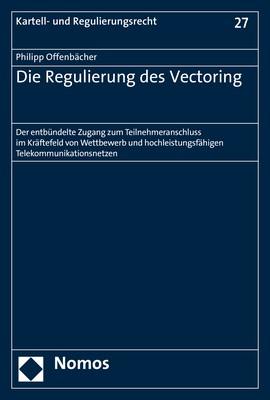 Die Regulierung des Vectoring | Offenbächer | 2019, 2019 | Buch (Cover)