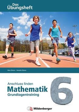 Abbildung von Simon   Anschluss finden - Mathematik 6   1. Auflage   2019   beck-shop.de