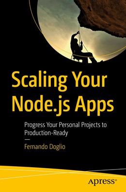 Abbildung von Doglio | Scaling Your Node.js Apps | 1st ed. | 2018 | Progress Your Personal Project...