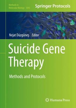Abbildung von Düzgünes   Suicide Gene Therapy   1. Auflage   2018   1895   beck-shop.de