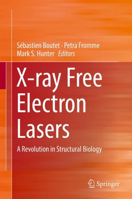 Abbildung von Boutet / Fromme / Hunter | X-ray Free Electron Lasers | 1st ed. 2018 | 2019