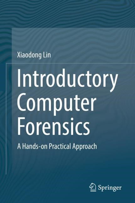 Introductory Computer Forensics   Lin   1st ed. 2018, 2018   Buch (Cover)