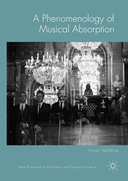 Abbildung von Høffding | A Phenomenology of Musical Absorption | 1st ed. 2018 | 2019