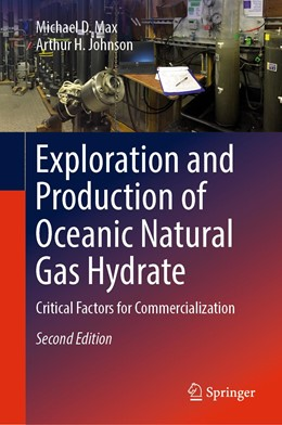 Abbildung von Max / Johnson   Exploration and Production of Oceanic Natural Gas Hydrate   2nd ed. 2019   2018   Critical Factors for Commercia...