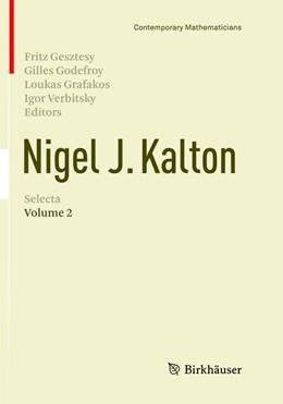 Abbildung von Gesztesy / Godefroy / Grafakos / Verbitsky | Nigel J. Kalton Selecta | Softcover reprint of the original 1st ed. 2016 | 2018 | Volume 2