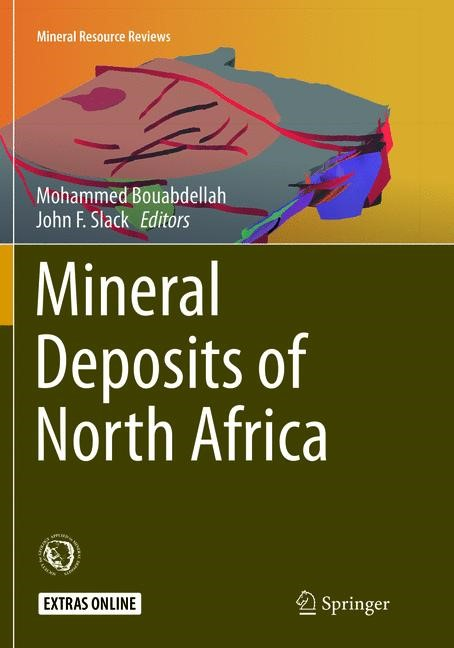 Mineral Deposits of North Africa | Bouabdellah / Slack | Softcover reprint of the original 1st ed. 2016, 2018 | Buch (Cover)