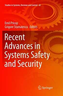 Abbildung von Pricop / Stamatescu   Recent Advances in Systems Safety and Security   Softcover reprint of the original 1st ed. 2016   2018   62