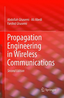 Abbildung von Ghasemi / Abedi | Propagation Engineering in Wireless Communications | Softcover reprint of the original 2nd ed. 2016 | 2018