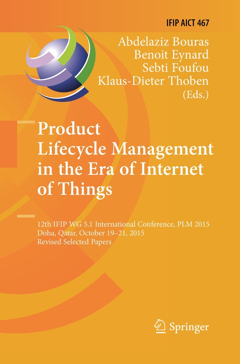Product Lifecycle Management in the Era of Internet of Things | Bouras / Eynard / Foufou / Thoben | Softcover reprint of the original 1st ed. 2016, 2018 | Buch (Cover)