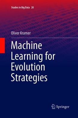 Abbildung von Kramer | Machine Learning for Evolution Strategies | Softcover reprint of the original 1st ed. 2016 | 2018