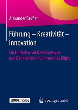 Abbildung von Paufler | Führung - Kreativität - Innovation | 1. Auflage | 2018 | beck-shop.de