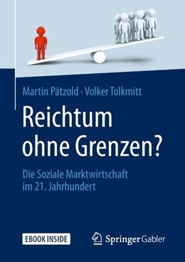 Abbildung von Pätzold / Tolkmitt | Reichtum ohne Grenzen? | 1. Auflage | 2018 | beck-shop.de