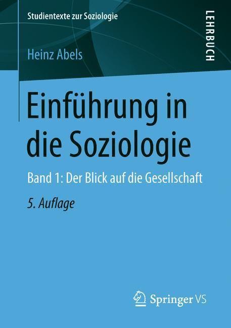 Einführung in die Soziologie   Abels   5. Aufl. 2019, grundlegend überarb. u. aktual., 2018   Buch (Cover)
