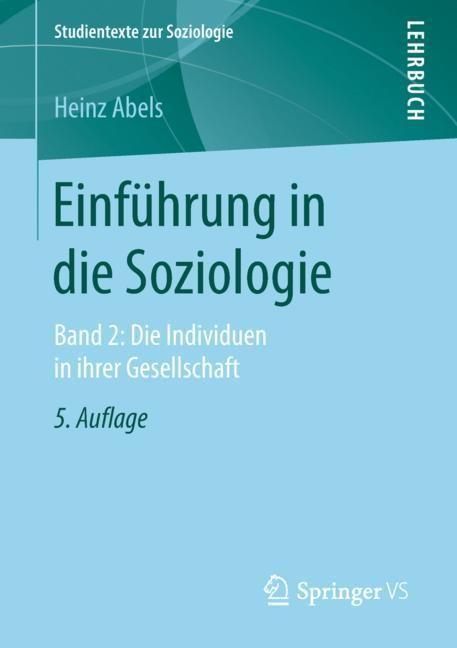 Abbildung von Abels   Einführung in die Soziologie   5. Aufl. 2019   2018