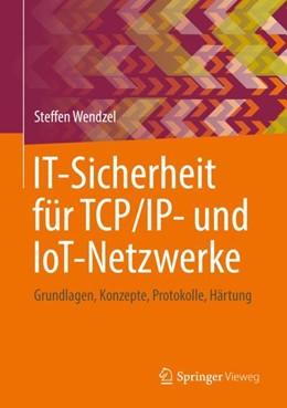 Abbildung von Wendzel | IT-Sicherheit für TCP/IP- und IoT-Netzwerke | 1. Auflage | 2018 | beck-shop.de