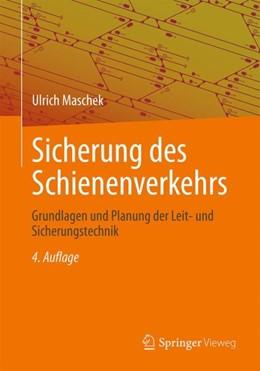 Abbildung von Maschek   Sicherung des Schienenverkehrs   4., überarb. u. erw. Aufl. 2018   2018   Grundlagen und Planung der Lei...