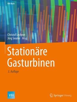 Abbildung von Lechner / Seume | Stationäre Gasturbinen | 3. Aufl. 2019 | 2019