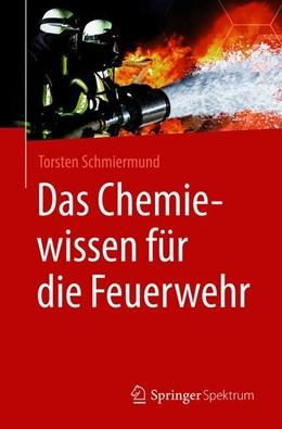Abbildung von Schmiermund | Das Chemiewissen für die Feuerwehr | 2019