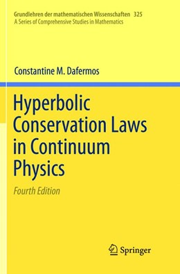 Abbildung von Dafermos   Hyperbolic Conservation Laws in Continuum Physics   Softcover reprint of the original 4th ed. 2016   2018   325