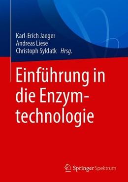Abbildung von Jaeger / Liese / Syldatk (Hrsg.) | Einführung in die Enzymtechnologie | 2018
