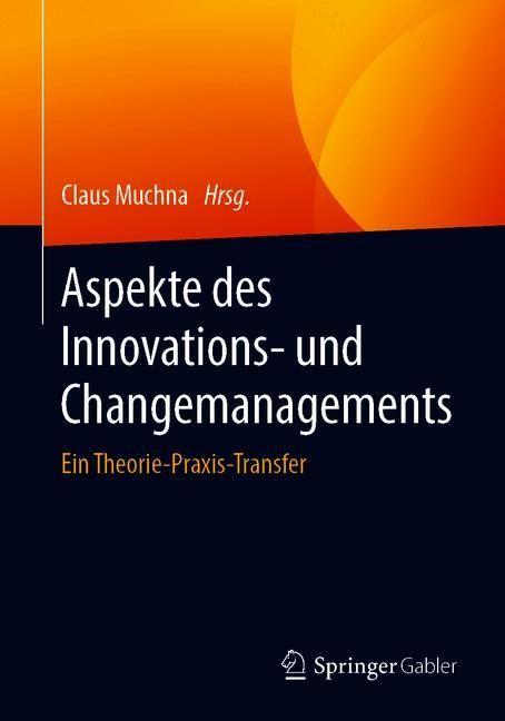 Aspekte des Innovations- und Changemanagements | Muchna, 2019 | Buch (Cover)