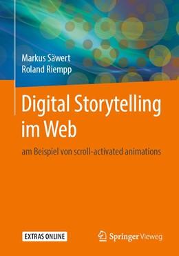 Abbildung von Säwert / Riempp | Digital Storytelling im Web | 1. Auflage | 2019 | beck-shop.de