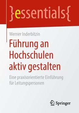 Abbildung von Inderbitzin | Führung an Hochschulen aktiv gestalten | 1. Auflage | 2018 | beck-shop.de