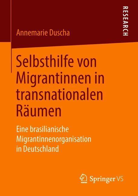 Selbsthilfe von Migrantinnen in transnationalen Räumen | Duscha, 2018 | Buch (Cover)