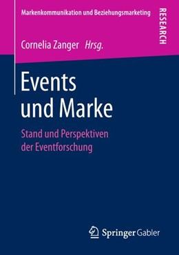 Abbildung von Zanger | Events und Marke | 2018 | Stand und Perspektiven der Eve...