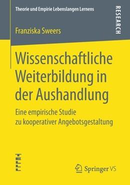 Abbildung von Sweers | Wissenschaftliche Weiterbildung in der Aushandlung | 2018 | Eine empirische Studie zu koop...