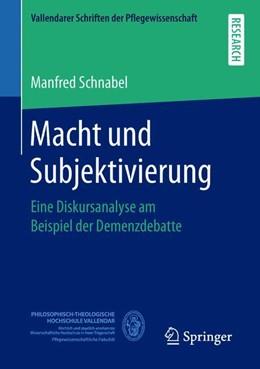 Abbildung von Schnabel | Macht und Subjektivierung | 2018 | Eine Diskursanalyse am Beispie...