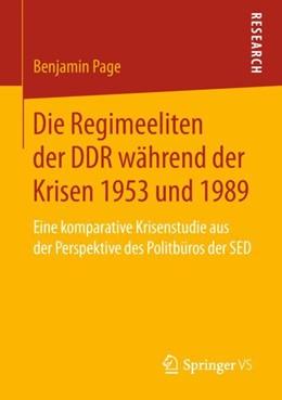 Abbildung von Page | Die Regimeeliten der DDR während der Krisen 1953 und 1989 | 1. Auflage | 2018 | beck-shop.de