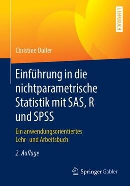 Abbildung von Duller | Einführung in die nichtparametrische Statistik mit SAS, R und SPSS | 2. Auflage | 2019 | beck-shop.de