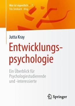 Abbildung von Kray   Entwicklungspsychologie   1. Auflage   2018   beck-shop.de