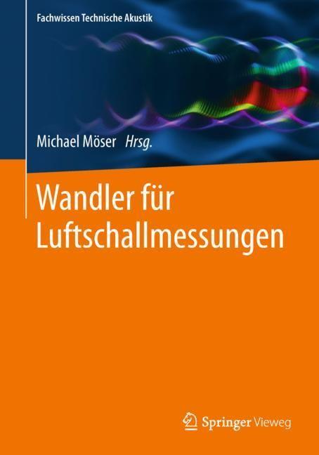 Wandler für Luftschallmessungen   Möser, 2018   Buch (Cover)