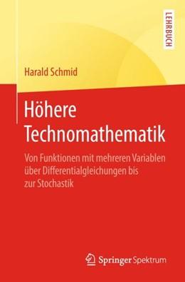 Abbildung von Schmid | Höhere Technomathematik | 2018 | Von Funktionen mit mehreren Va...
