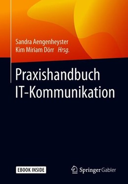 Abbildung von Aengenheyster / Dörr | Praxishandbuch IT-Kommunikation | 2019