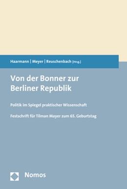 Abbildung von Haarmann / Meyer | Von der Bonner zur Berliner Republik | 1. Auflage | 2018 | beck-shop.de