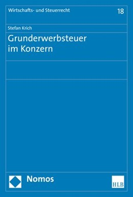 Abbildung von Krich | Grunderwerbsteuer im Konzern | 2018