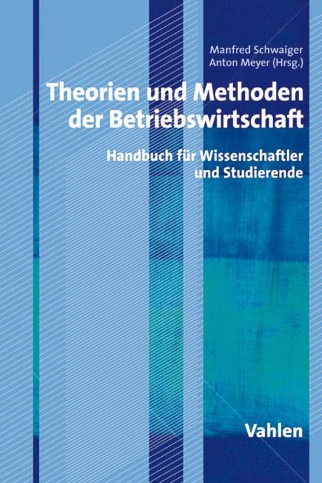 Theorien und Methoden der Betriebswirtschaft | Schwaiger / Meyer, 2009 | Buch (Cover)