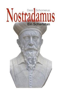 Abbildung von Schomerus | Nostradamus | 2018 | Ein Scharlatan