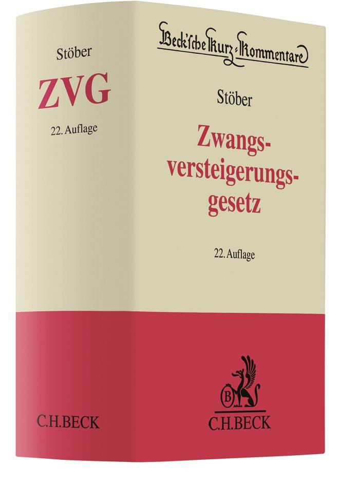 Abbildung von Stöber | Zwangsversteigerungsgesetz: ZVG | 22., neubearbeitete Auflage | 2019