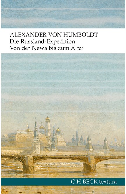 Cover: Alexander Humboldt, Die Russland-Expedition