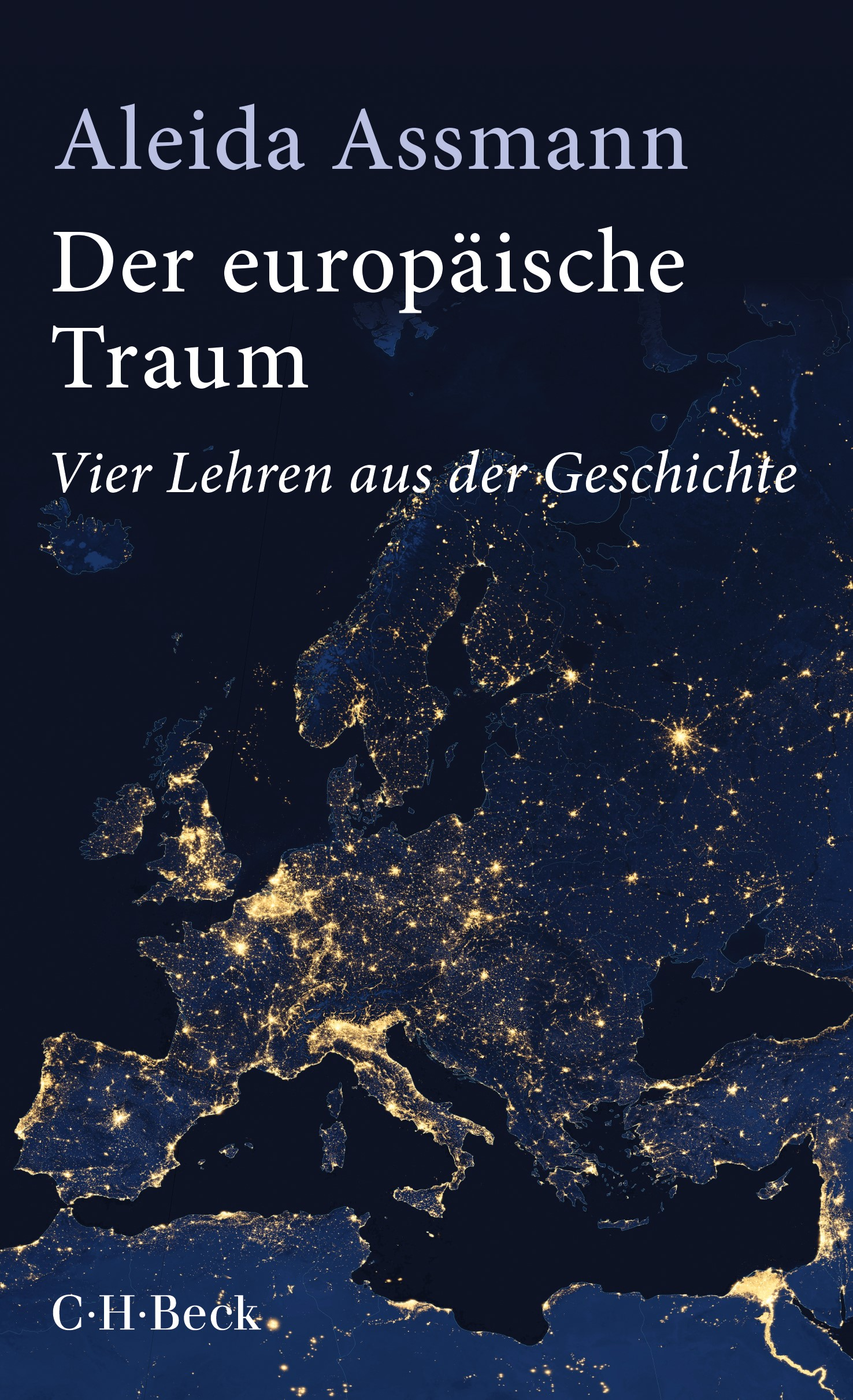 Der europäische Traum   Assmann, Aleida   4. Auflage, 2018   Buch (Cover)