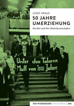 Abbildung von Kraus | 50 Jahre Umerziehung | 1. Auflage | 2018 | beck-shop.de