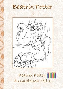 Abbildung von Potter | Beatrix Potter Ausmalbuch Teil 6 ( Peter Hase ) | 2018 | Malbuch, ausmalen, kolorieren,...